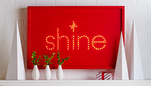 Holiday shine sign