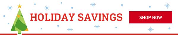Holiday Savings.