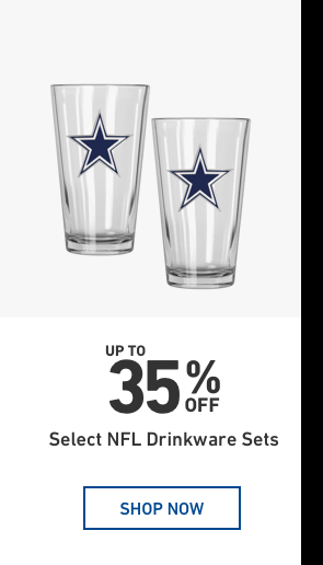 Up to 35 percent Off Select N F L Drinkware sets.