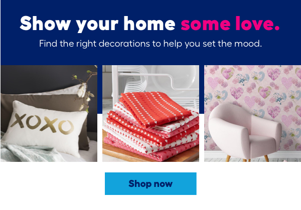 Show your home some love.